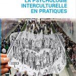 """""""La psychologie interculturelle en pratiques"""""""